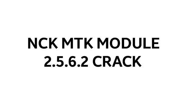 NCK MTK 2.5.6.2 Crack