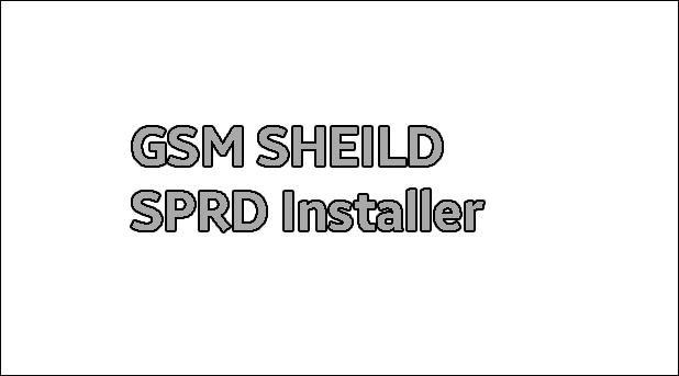 Gsm Sheild SPRD Installer v1.2