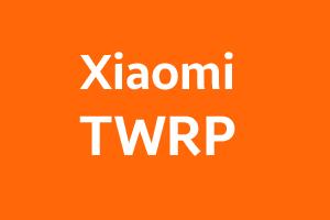 Xiaomi TWRP image
